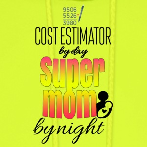 Cost estimator by day and super mom by night - Men's Hoodie