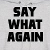 Pulp Fiction Say What Again - Men's Hoodie