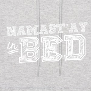 YOGA PILATES: NAMAST'AY IN BED GIFT - Men's Hoodie