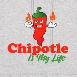 Chipotle Is My Life - Men's Hoodie
