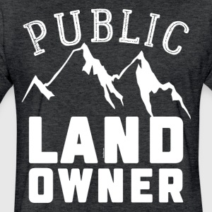 Public Land Owner Sarcasm Humorous Property Design - Fitted Cotton/Poly T-Shirt by Next Level