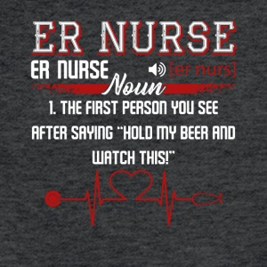 ER Nurse First Person You See Shirt - Fitted Cotton/Poly T-Shirt by Next Level