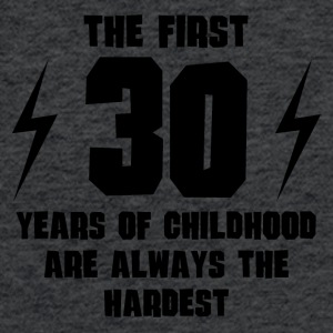 The First 30 Years Of Childhood - Fitted Cotton/Poly T-Shirt by Next Level