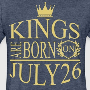 Kings are born on July 26 - Fitted Cotton/Poly T-Shirt by Next Level