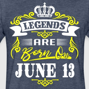 Legends are born on June 13 - Fitted Cotton/Poly T-Shirt by Next Level