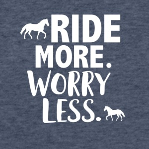 Ride more worry less - Fitted Cotton/Poly T-Shirt by Next Level
