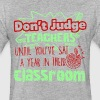 Don't Judge Teachers Tee Shirt - Fitted Cotton/Poly T-Shirt by Next Level
