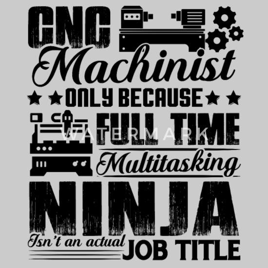 CNC Machinist Job Title Unisex Poly Cotton T-Shirt   Spreadshirt