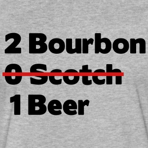 2 bourbon 0 scotch 1 beer - Fitted Cotton/Poly T-Shirt by Next Level