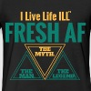 FRESH AF  - Fitted Cotton/Poly T-Shirt by Next Level