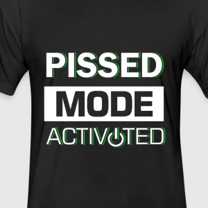 Pissed Mode activated - Fitted Cotton/Poly T-Shirt by Next Level