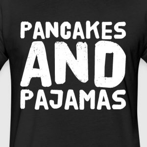 Pancakes and pajamas - Fitted Cotton/Poly T-Shirt by Next Level