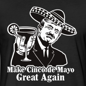 Make Cinco de Mayo Great Again - Fitted Cotton/Poly T-Shirt by Next Level