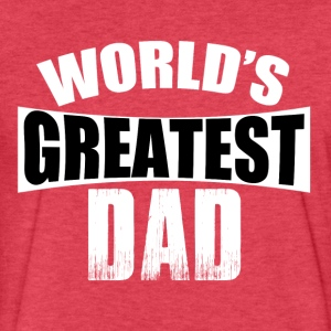 World's Greatest Dad T-shirt - Fitted Cotton/Poly T-Shirt by Next Level