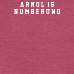 Arnold Is Numero Uno - Fitted Cotton/Poly T-Shirt by Next Level