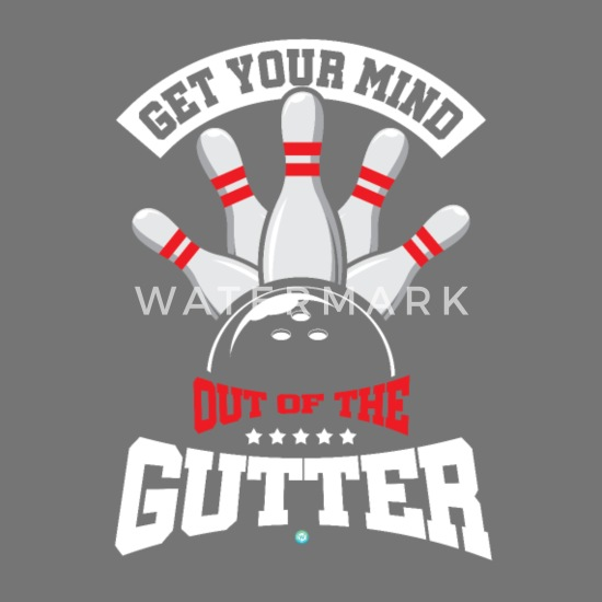 My Minds In The Gutter Bowling Pins Alley Funny Humor Bowlers T-Shirt