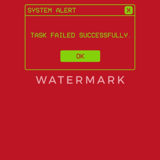 Task Failed Successfully Alert Funny Operative Computer Backpack Spreadshirt Os deployment always fails on first attempt but on retry which happens after 10 minutes the the effect is that the main task sequence policy gets downloaded and software center thinks that it is ok. task failed successfully alert funny