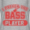 I Prefer The Bass Player - Women's Flowy T-Shirt