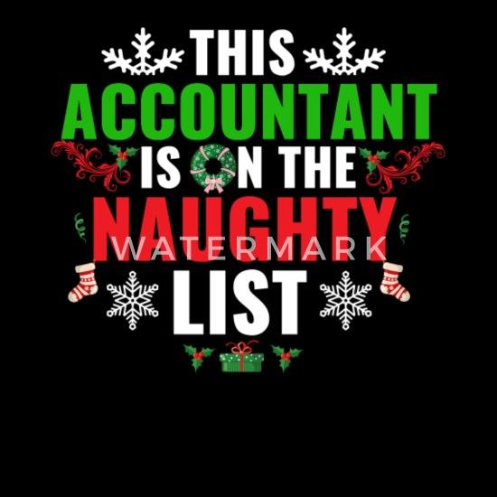 Christmas Accountant.This Accountant Is On The Naughty List Christmas Women S