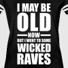 Wicked Raves EDM Quote - Women's Vintage Sport T-Shirt