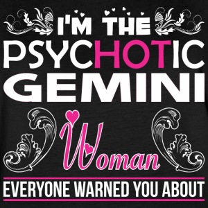 Im Psychotic Gemini Woman Everyone Warned About - Women's Vintage Sport T-Shirt