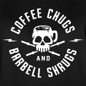 Coffee Chugs And Barbell Shrugs - Women's Vintage Sport T-Shirt