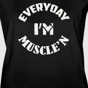 Everyday I'm Muscle'n - Women's Vintage Sport T-Shirt
