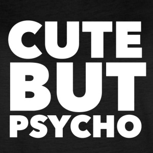 Cute But Psycho in White - Women's Vintage Sport T-Shirt