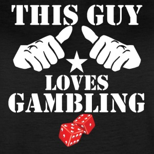 This Guy Loves Gambling - Women's Vintage Sport T-Shirt
