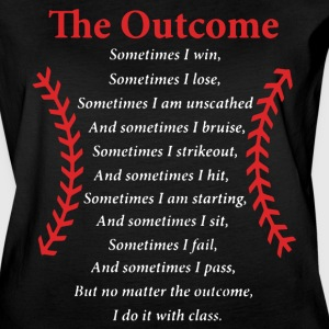 THE OUTCOME SOMETIMES I WIN BASEBALL - Women's Vintage Sport T-Shirt
