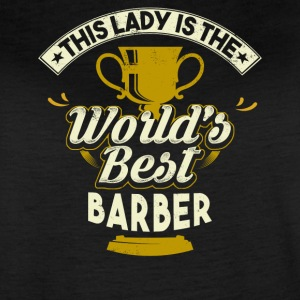 This Lady Is The World's Best Barber - Women's Vintage Sport T-Shirt