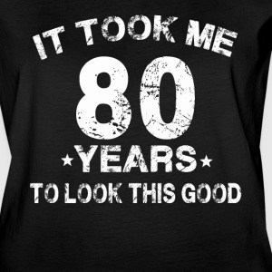 It took me 80 years to look this good - Women's Vintage Sport T-Shirt