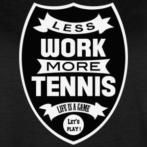 Less work More tennis - Women's Vintage Sport T-Shirt