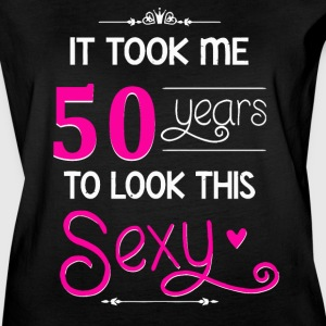 It Took Me 50 Years To Look This Sexy - Women's Vintage Sport T-Shirt