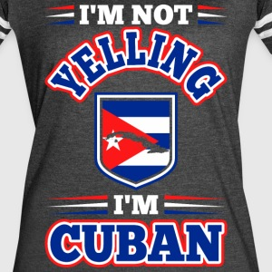 Im Not Yelling Im Cuban - Women's Vintage Sport T-Shirt