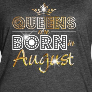 Queens are born in August - Gold - Women's Vintage Sport T-Shirt