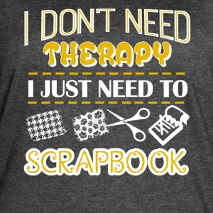 Scrapbook Therapy Shirt - Women's Vintage Sport T-Shirt