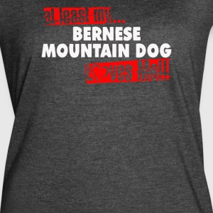 At Least My Bernese Mountain Dog Loves Me - Women's Vintage Sport T-Shirt