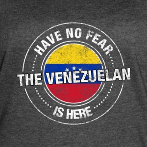 Have No Fear The Venezuelan Is Here - Women's Vintage Sport T-Shirt