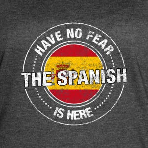 Have No Fear The Spanish Is Here - Women's Vintage Sport T-Shirt