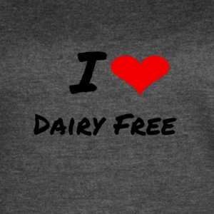 I LOVE DAIRY FREE - Women's Vintage Sport T-Shirt