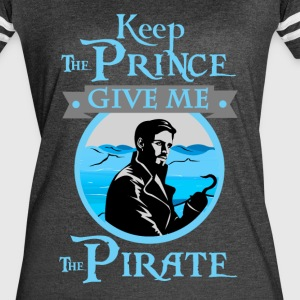Give Me The Pirate - Women's Vintage Sport T-Shirt