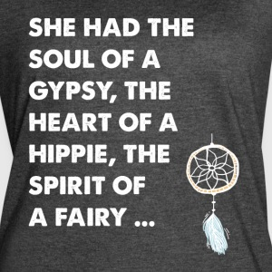 She had the soul of a gypsy the heart of a hippie - Women's Vintage Sport T-Shirt