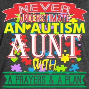 Never Underestimate Autism Aunt With Prayer & Plan - Women's Vintage Sport T-Shirt