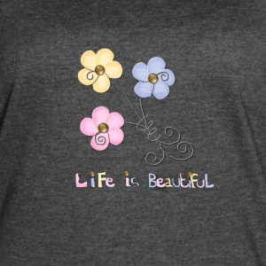 life is beautiful - Women's Vintage Sport T-Shirt