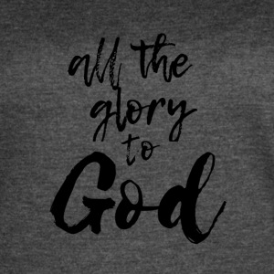 All the glory to god - Women's Vintage Sport T-Shirt