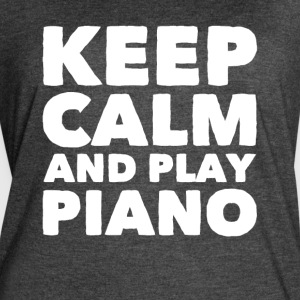 Keep calm and play piano - Women's Vintage Sport T-Shirt