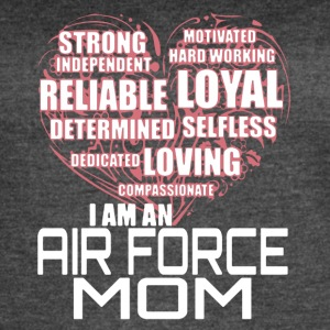 I AM AN AIR FORCE MOM SHIRT - Women's Vintage Sport T-Shirt