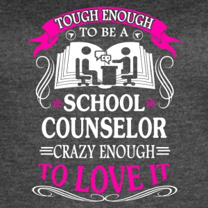 Tough School Counselors Shirts - Women's Vintage Sport T-Shirt