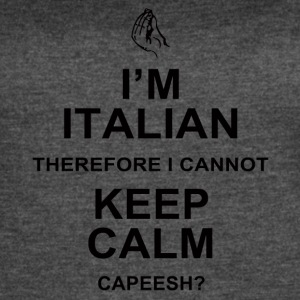 I'm Italian Therefore I Cannot Keep Calm, Capeesh - Women's Vintage Sport T-Shirt
